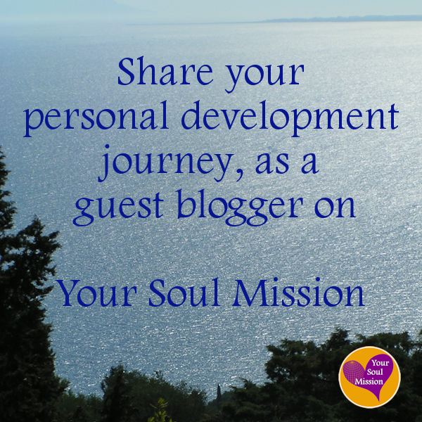 Be a Guest Blogger on YourSoulMission.com